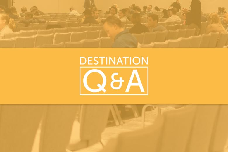 Destination Q&A: Preparing for the Return of Meetings & Events