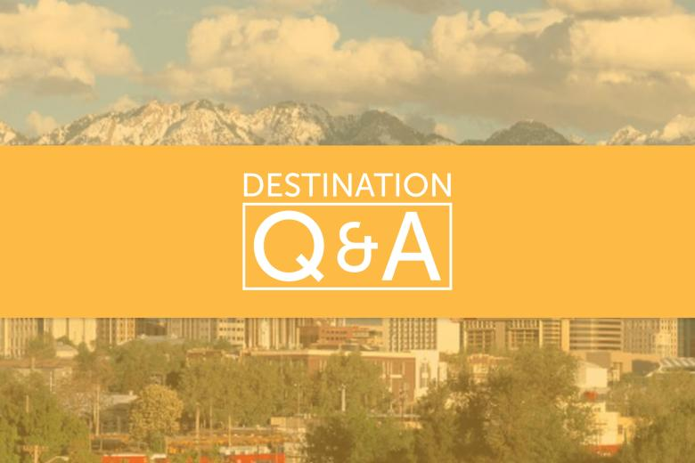 Destination Q&A - Salt Lake City