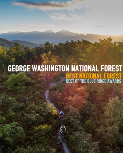 George Washington & Jefferson National Forest - Best of the Blue Ridge Awards