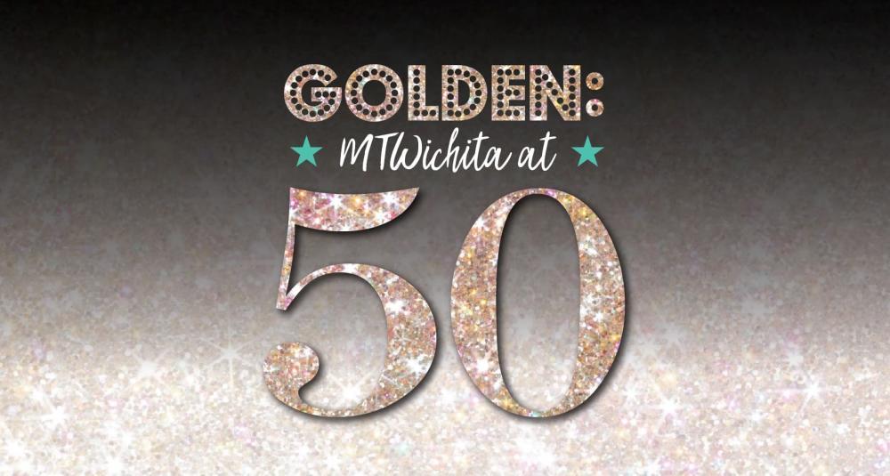 Golden - MTWichita at 50