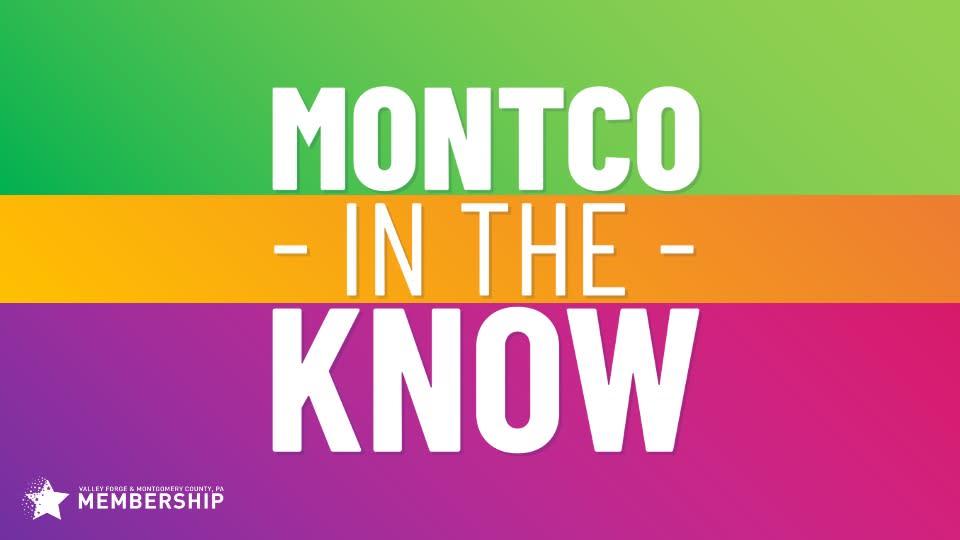 Montco in the Know