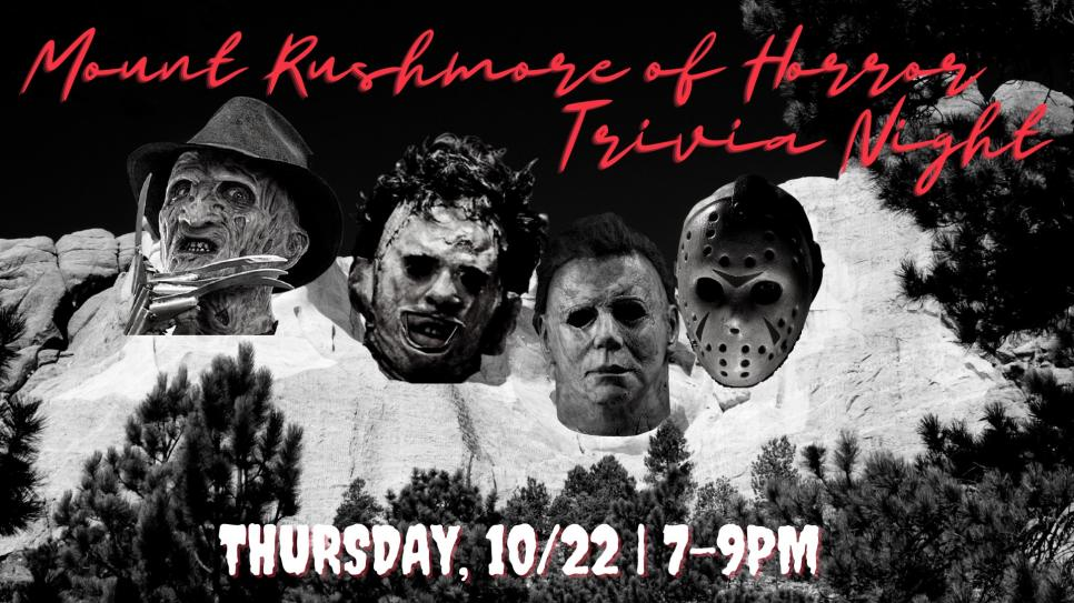 Mt Rushmore of Horror Trivia at Up Your Alley