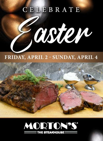 Morton's The Steakhouse Easter