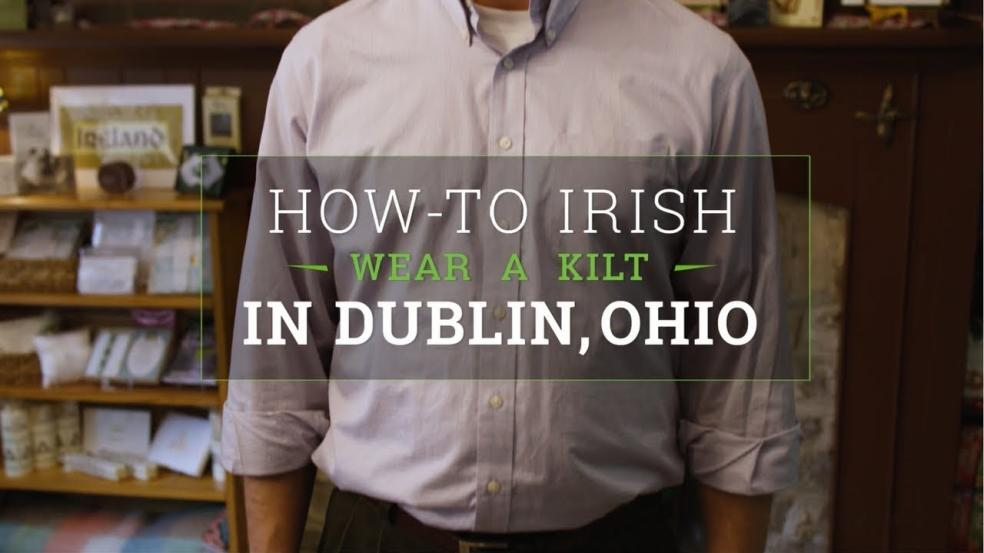 How to Wear a Kilt in Dublin, Ohio