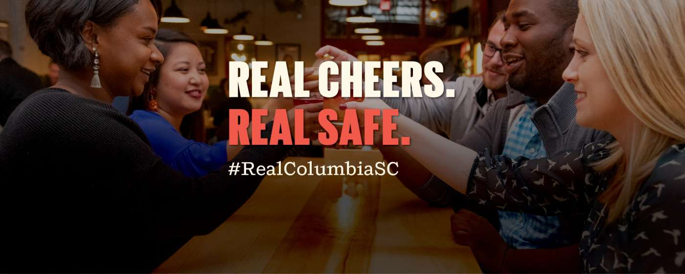 Real Cheers. Real Safe.
