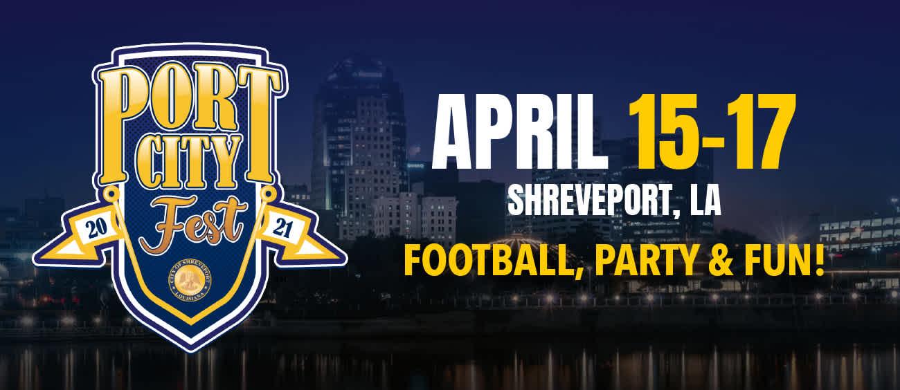 Banner for Port City Fest, April 15-17, 2021, in Shreveport, La.