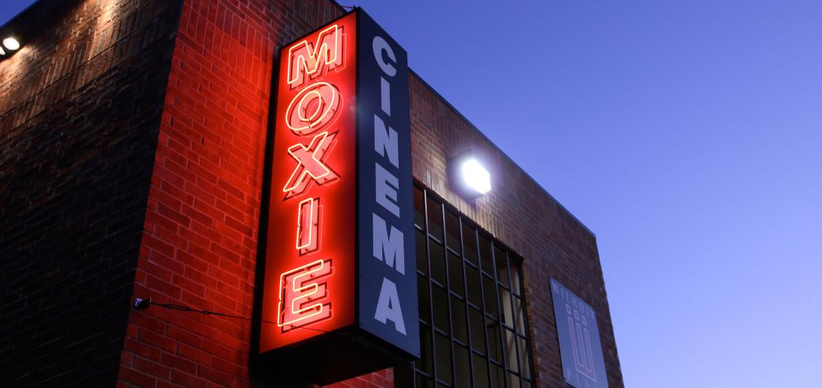 The Moxie Cinema