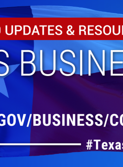 Visit gov.texas.gov/business/coronavirus to gather more information surrounding Governor Abbott's most recent press release