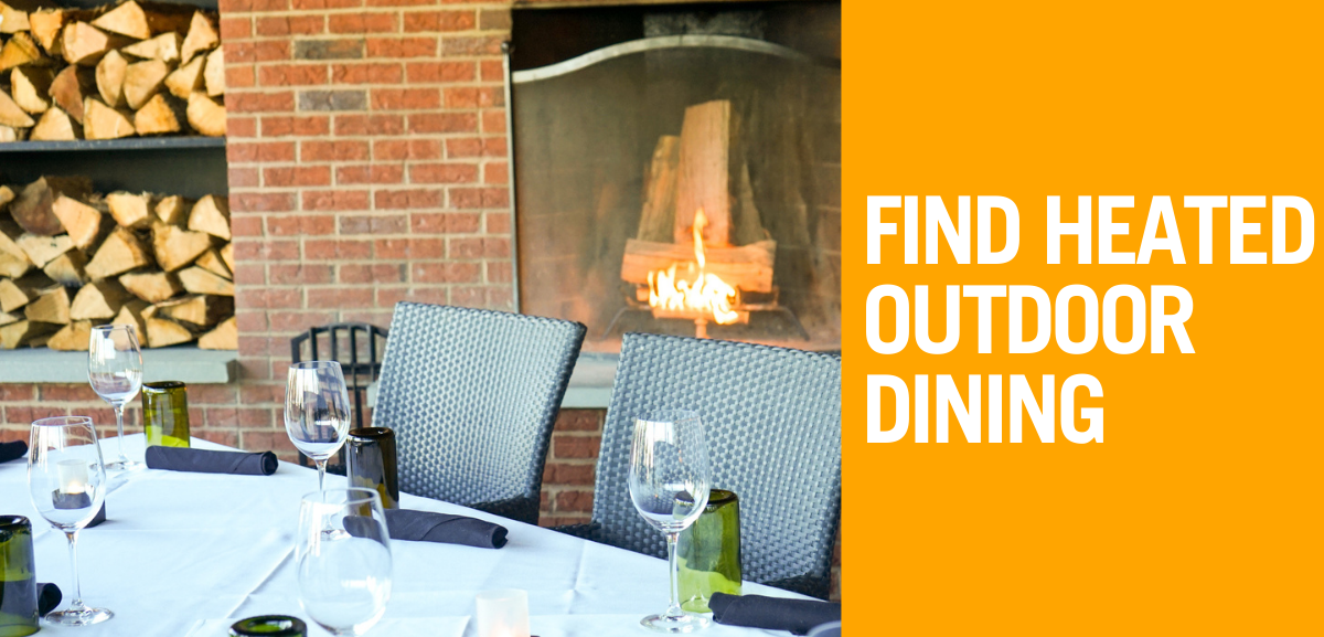 Find Heated Outdoor Dining