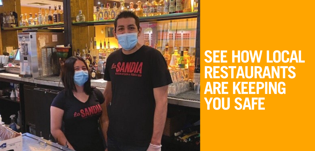See How Local Restaurants Are Keeping You Safe
