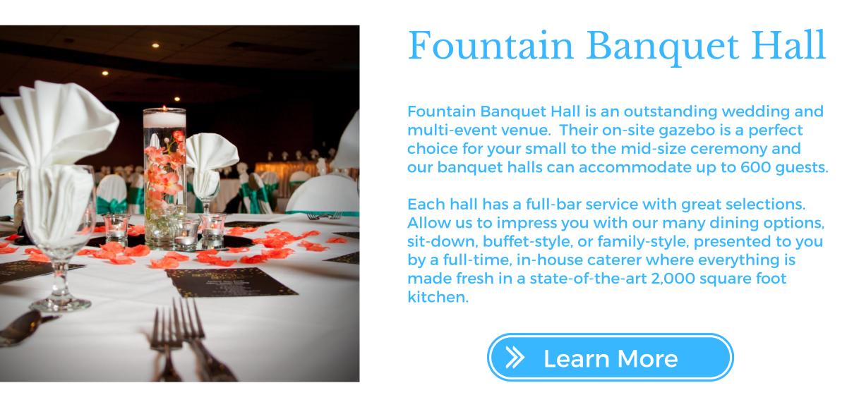 Fountain Banquet Bio