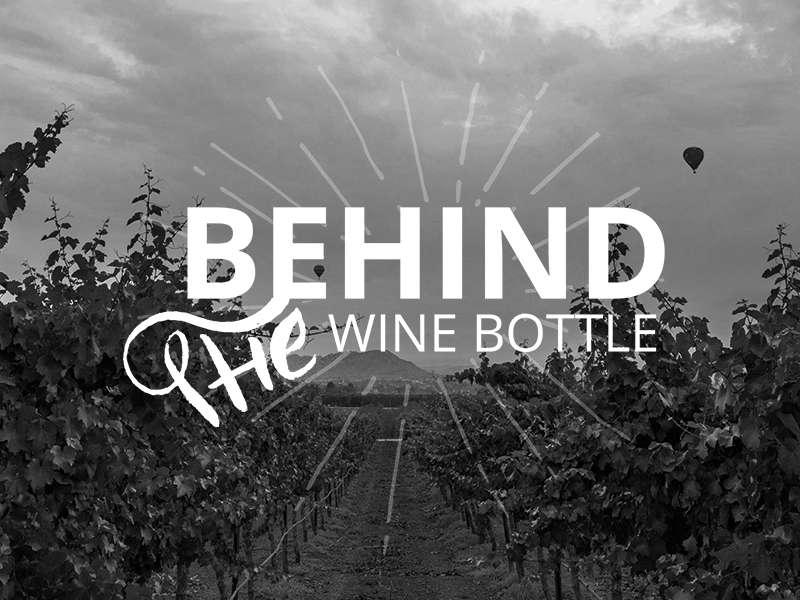 Behind the Wine Bottle Header
