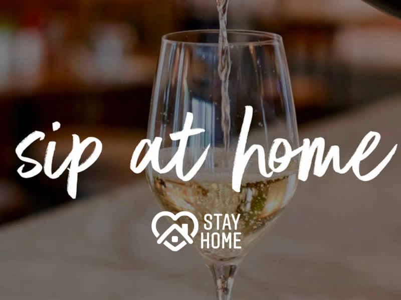 Sip at Home | Stay at Home