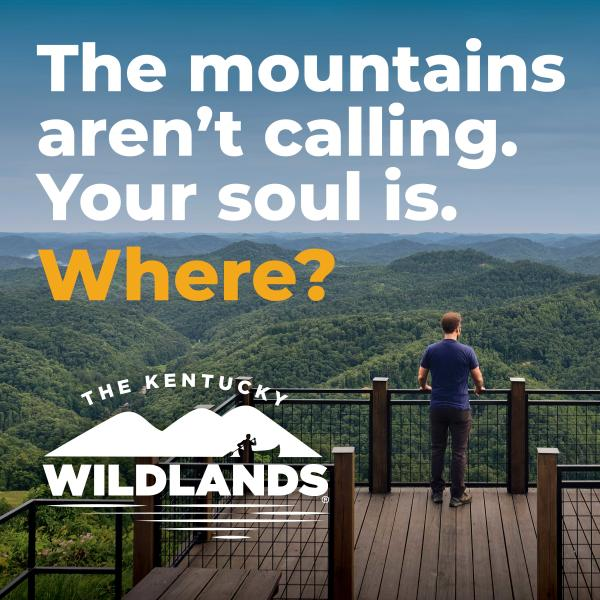 The mountains aren't calling. Your soul is. Where? The Kentucky Wildlands.