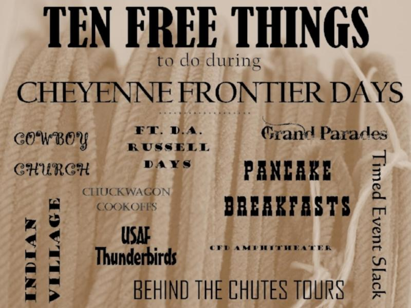17e03a6f7d8 Ten Free Things to do during Cheyenne Frontier Days