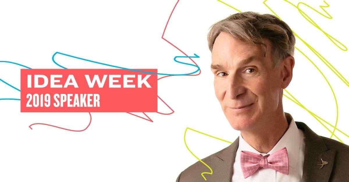 Bill Nye, IDEA Week 2019 Speaker