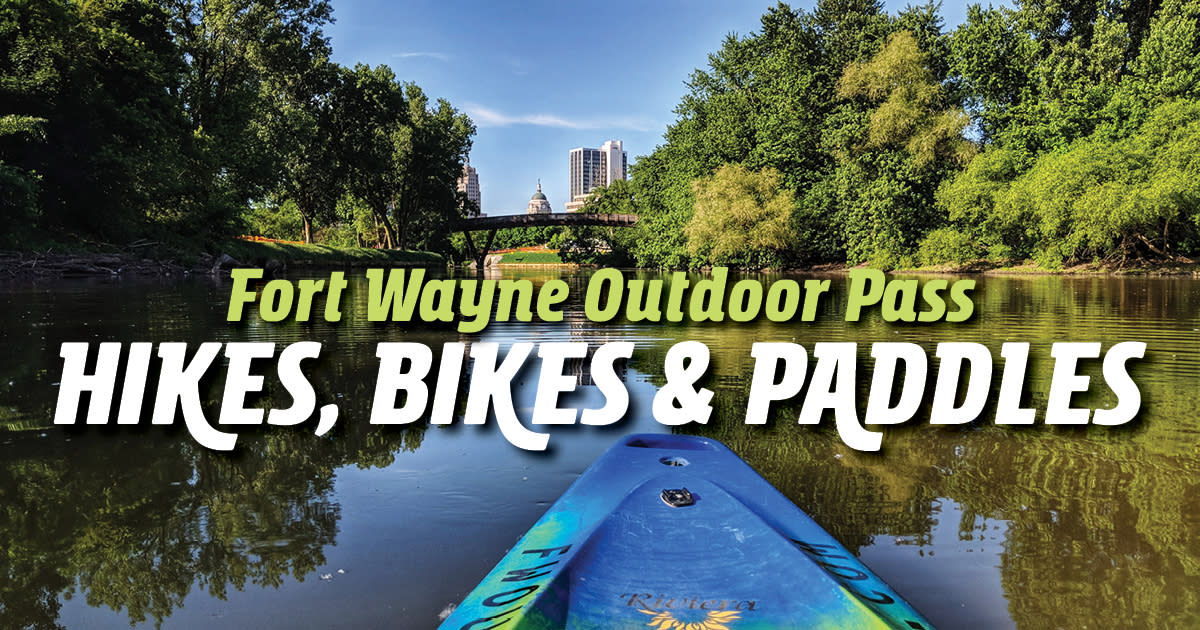 Fort Wayne Outdoor Pass