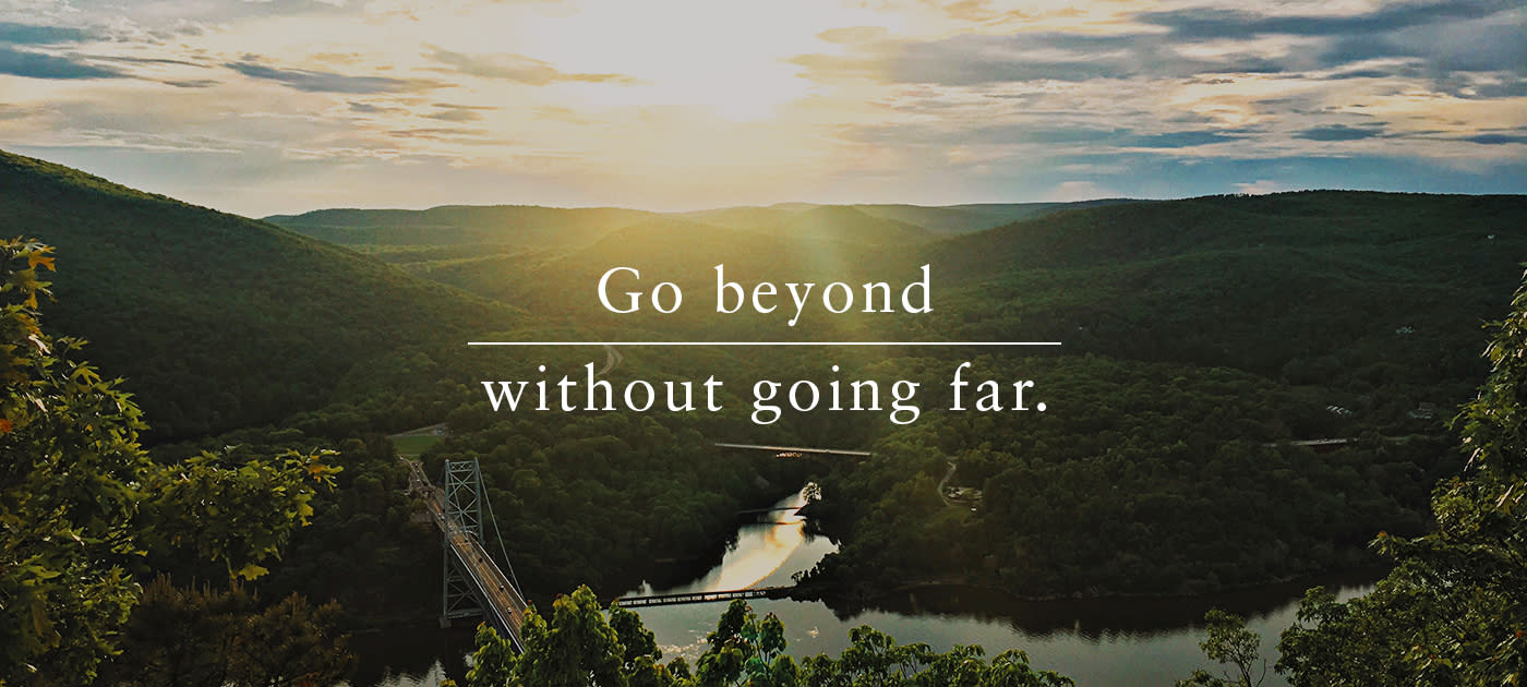 Go beyond without going far.