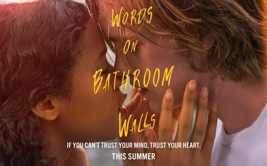 Words on Bathroom Walls | Official Trailer  | This Summer
