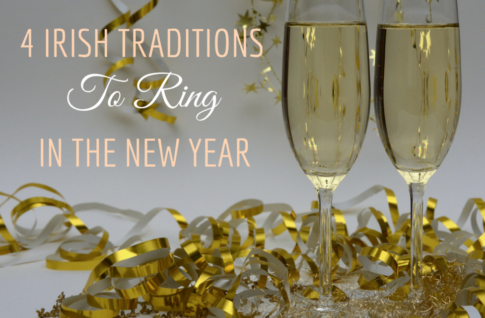 4 Irish Traditions to Ring in the New Year