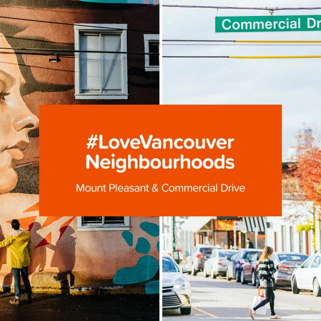 #LoveVancouver Mount Pleasand and Commercial Drive
