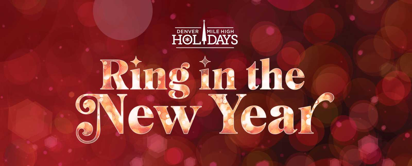Mile High Holidays - Ring in the new year