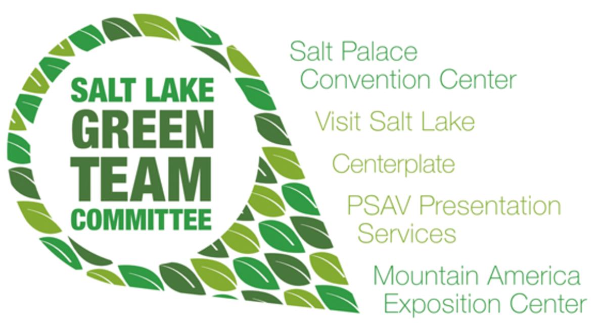 Salt Lake Green Team Committee: Salt Palace Convention Center, Visit Salt Lake, Centerplate, PSAV Presentation services, Mountain America Exposition Center