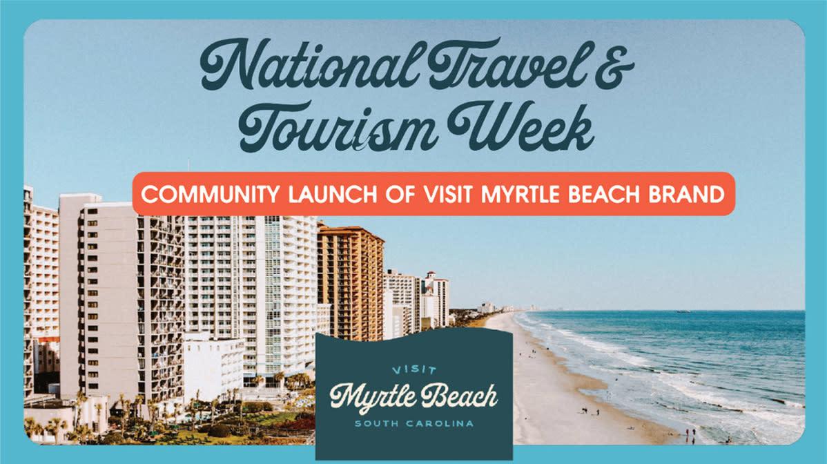 NTTW Visit Myrtle Beach Brand Rollout Presentation