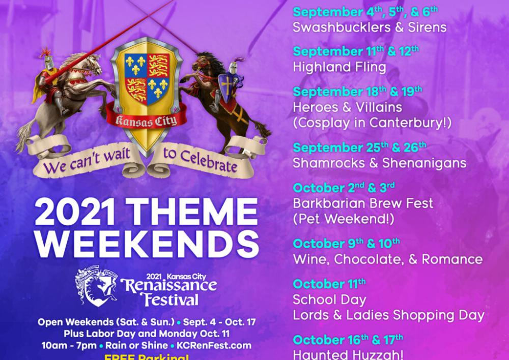 2021 KC Renaissance Festival Theme Weekends