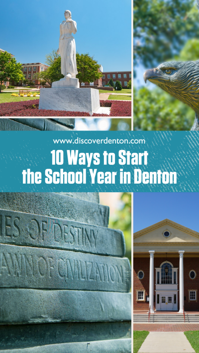 """A graphic with a college of photos featuring both TWU and UNT campus that read """"10 Way to Start the School Year in Denton"""""""
