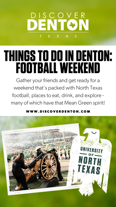 """A graphic with an out of focus football field and Boomer the Cannon that reads """"Things to Do in Denton: Football Weekend"""""""
