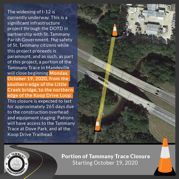 Tammany Trace Closure