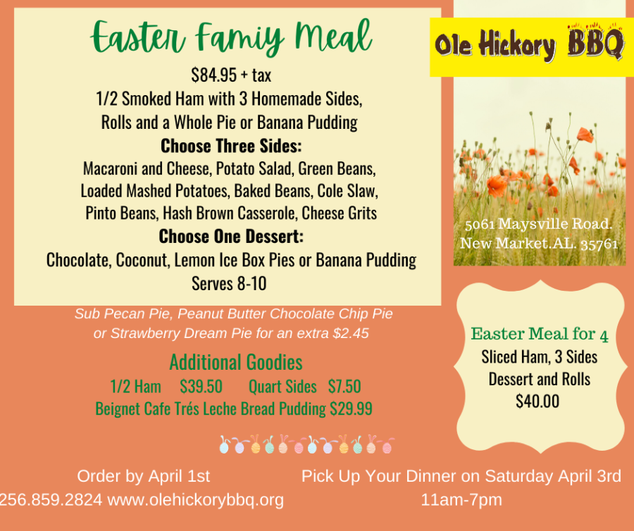 Ole Hickory BBQ Easter 2021