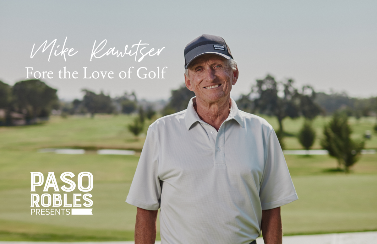 Meet Mike Rawitser of Paso Robles Golf Club