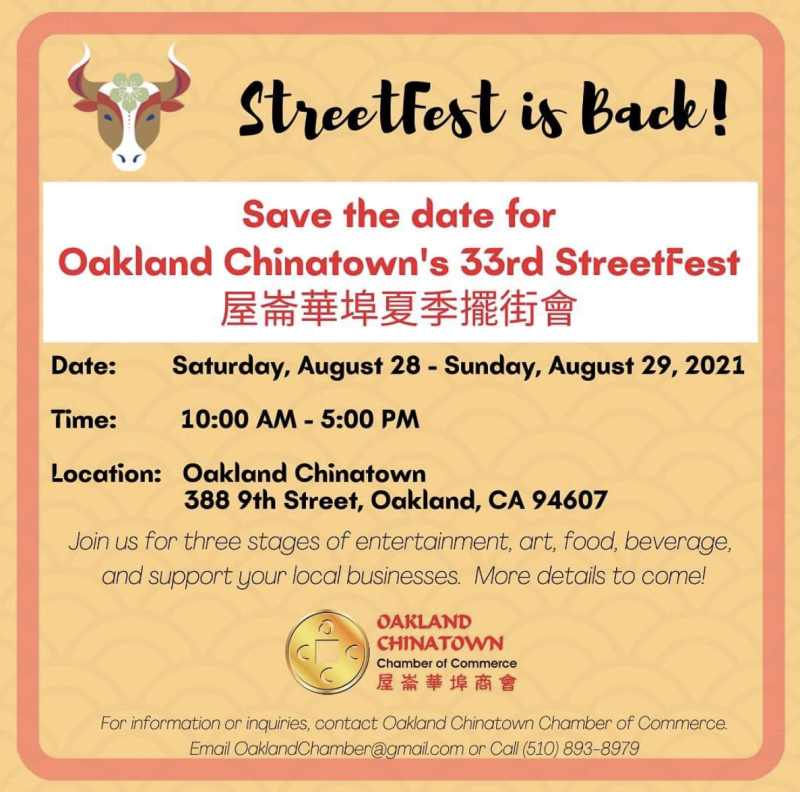 Chinatown StreetFest 2021 on Saturday, August 28 through Sunday, August 29 from 10am-5pm at 388 9th Street, Oakland 94607