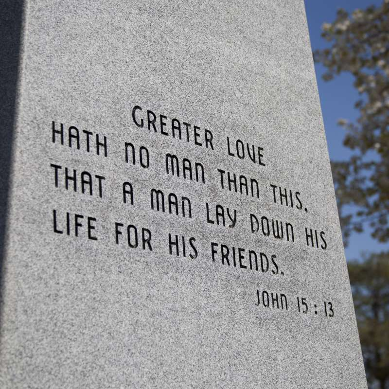 """Military Monument with John 15:13, """"Greater Love Hath No Man Than This, That a Man Lay Down His Life For His Friends."""""""