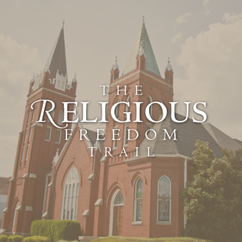 Religious Freedom Trail