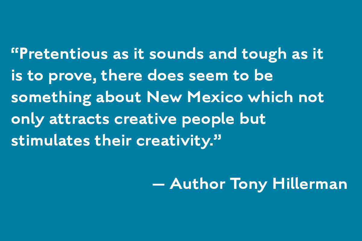 Artist Networking Tony Hillerman Quote