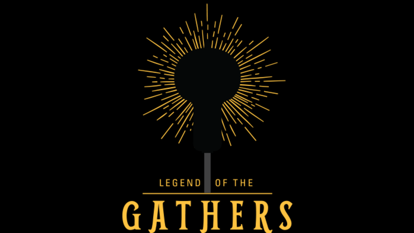 Legend of the Gathers