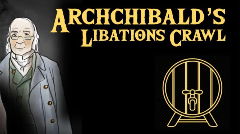 Archibald's Libations Crawl