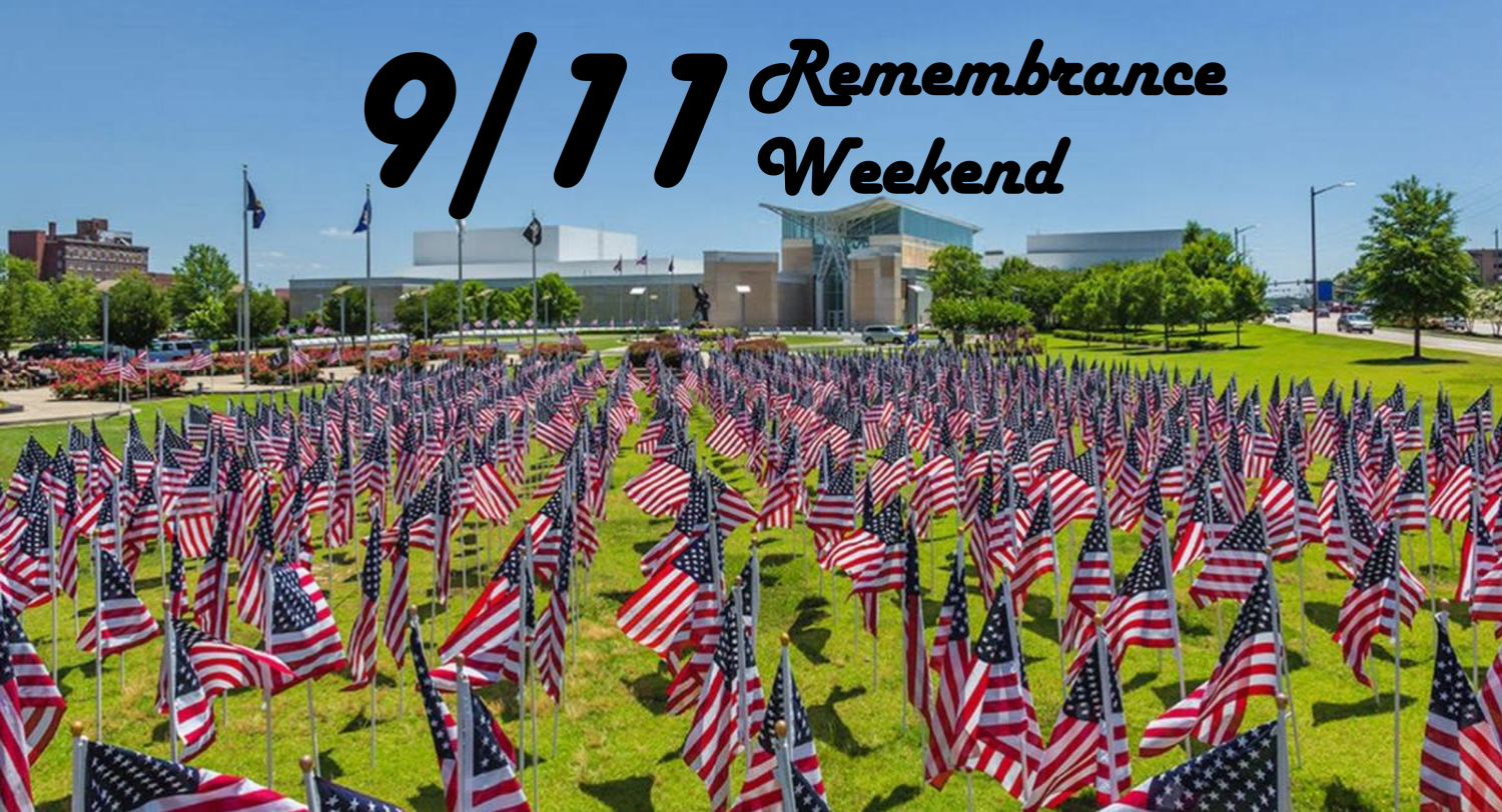 9/11 Remembrance Weekend