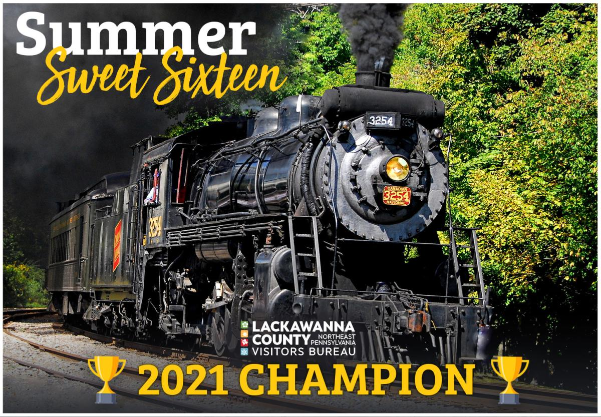 Summer Sweet Sixteen Champion 2021 - Steamtown National Historic Site
