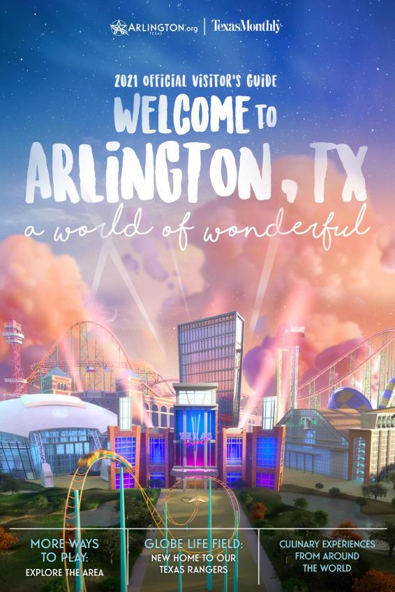 Official 2021 Arlington Texas Visitors Guide
