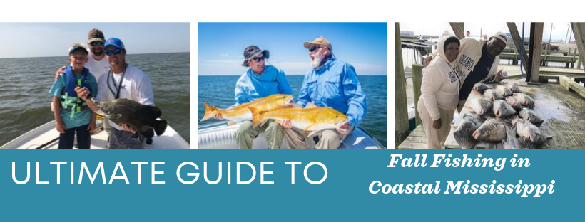 The Ultimate Guide to Fall Fishing in Coastal Mississippi