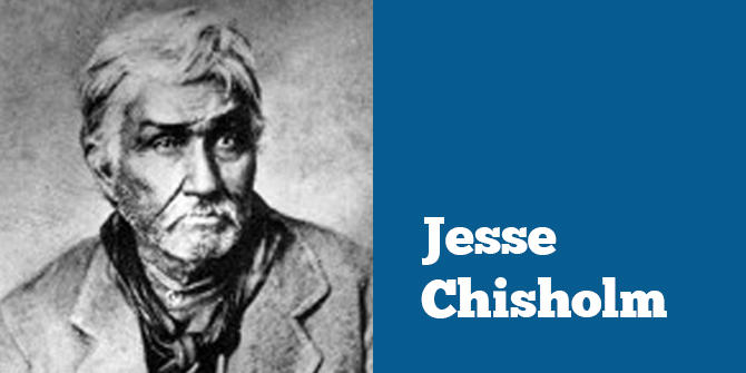 Jesse Chisholm Amp The Chisholm Trail