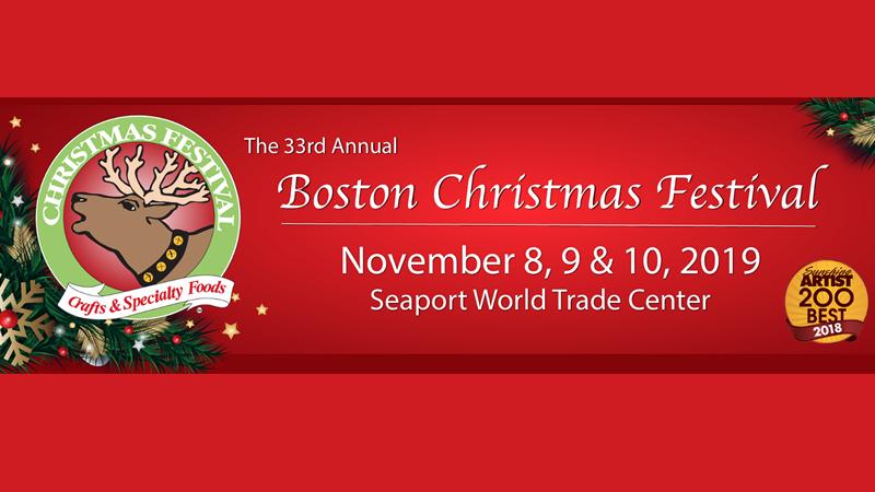 Christmas In Boston 2019.33rd Annual Boston Christmas Festival