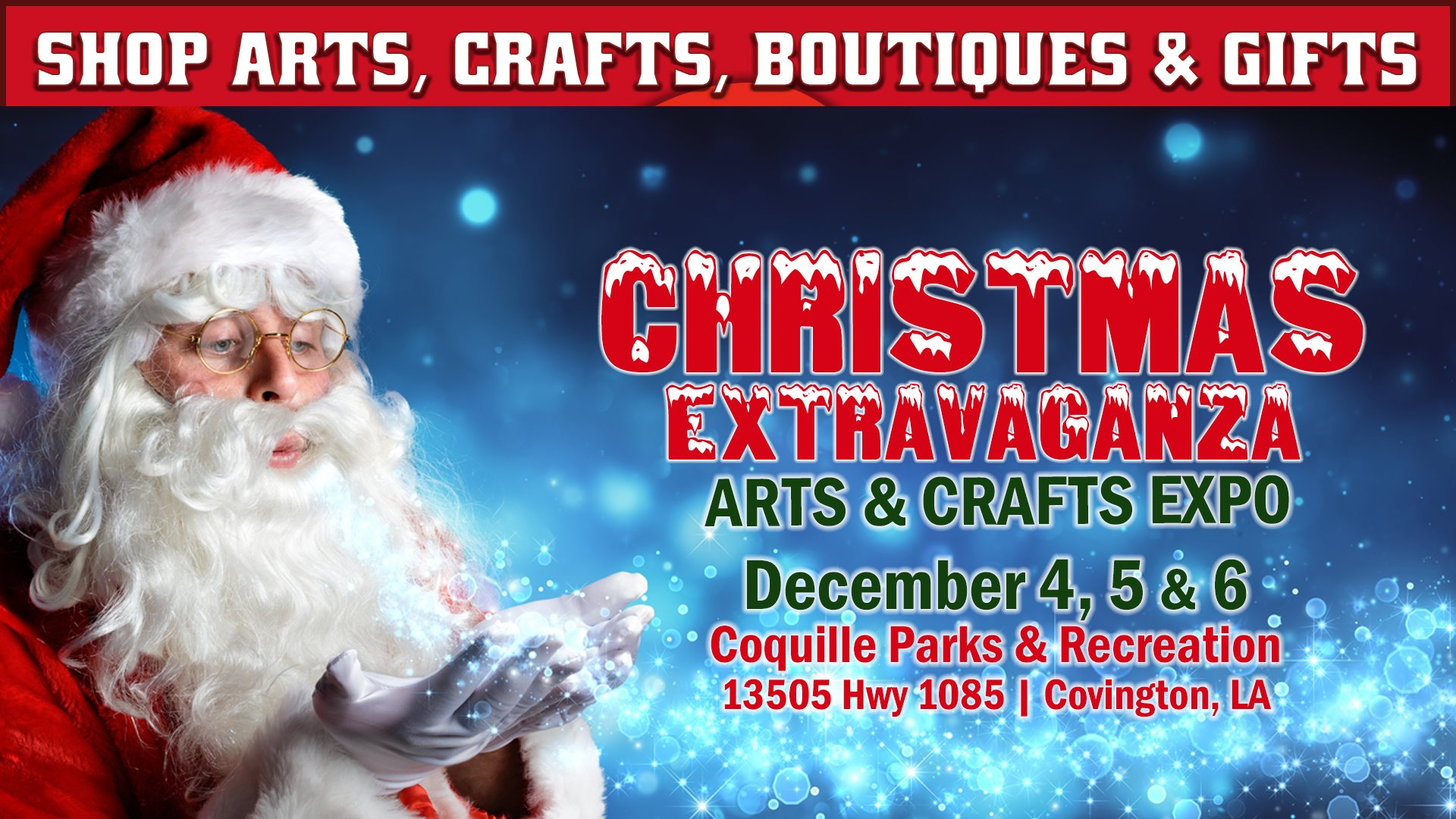 Christmas Extravaganza Arts & Crafts Expo at Coquille | Covington