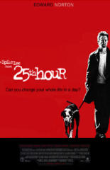 The 25th Hour (2002)