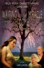 Waiting for the Miracle to Come (2017)