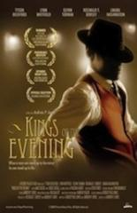 Kings of the Evening (2008)
